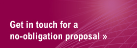 Get in touch for a no-obligation proposal